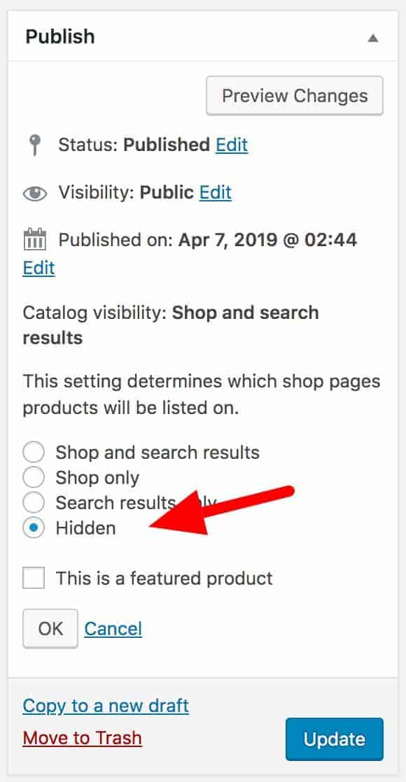 WooCommerce hidden catalog visibility